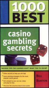 A cover of the book 1000 Best Casino Gambling Secrets written by Bill Burton