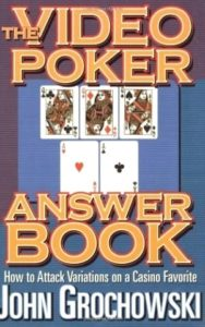A cover of the book The Video Poker Answer Book written by John Grochowski