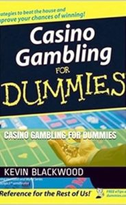 A cover of the book Casino Gambling for Dummies written by Kevin Blackwood