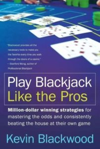A cover of the book Play Blackjack Like the Pros written by Kevin Blackwood
